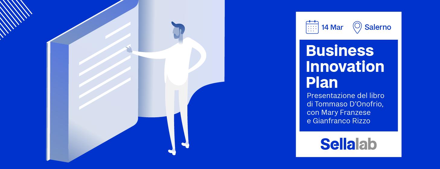 Business Innovation Plan: dalla startup all'impresa di successo