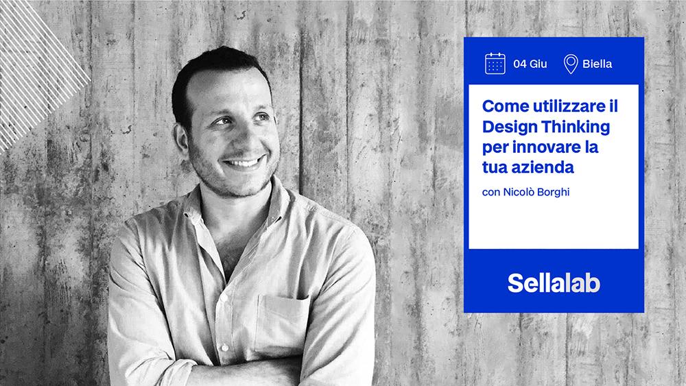 Sellalab Workshop: Come utilizzare il Design Thinking per innovare la tua azienda