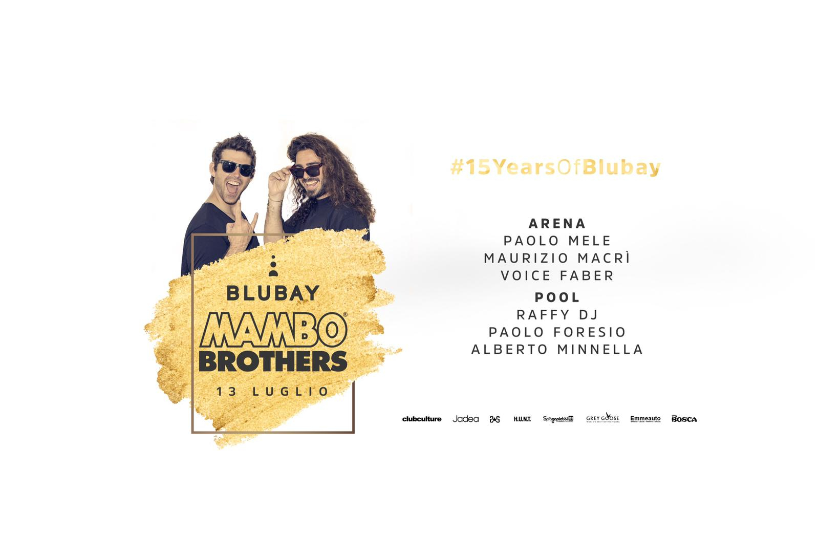 Mambo Brothers - 15 Years Of Blubay
