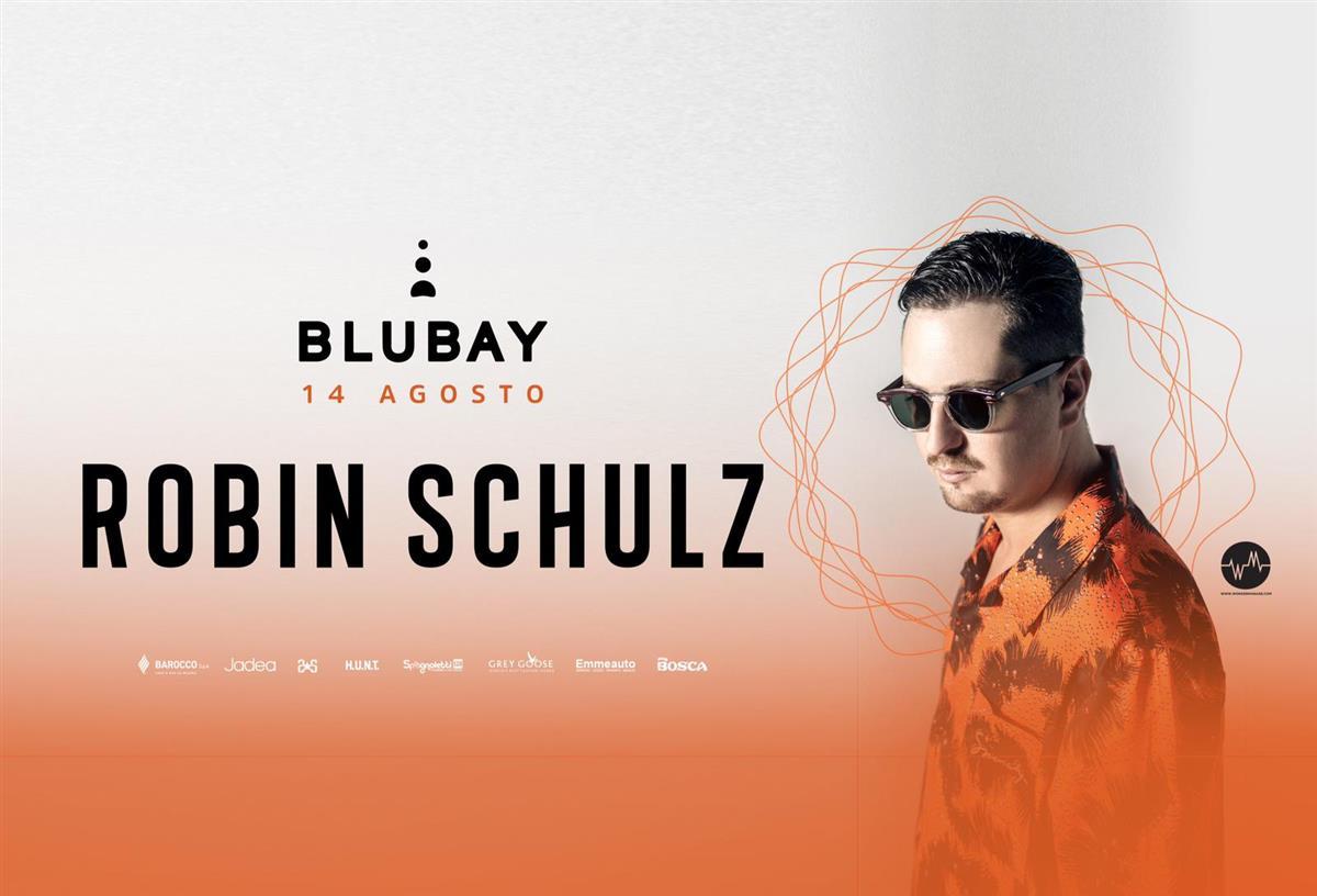 ROBIN SCHULZ - BLUBAY FEST