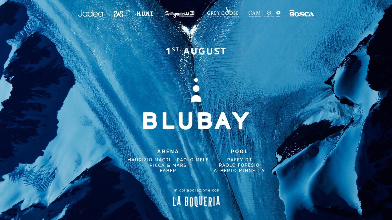 Sabato 1 Agosto - BLUBAY